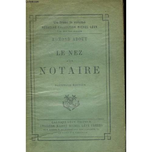 Le nez d 39 un notaire de edmond about achat vente neuf occasion - Frais notaire achat ancien ...