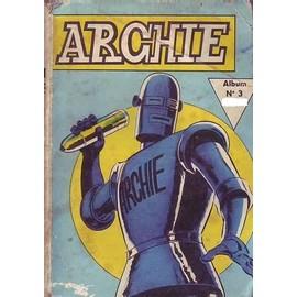 Album Archie N 3 (8 Et 9 ) Face A El Lobo . Aventure Africaine