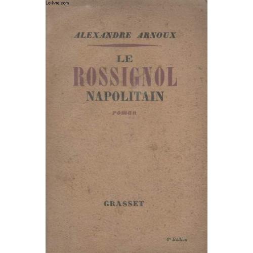 Le rossignol napolitain (Littérature) (French Edition)
