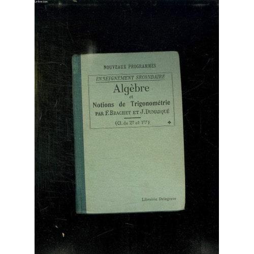 Precis D'algebre, D'analyse Et De Trigonometrie À L'usage ...