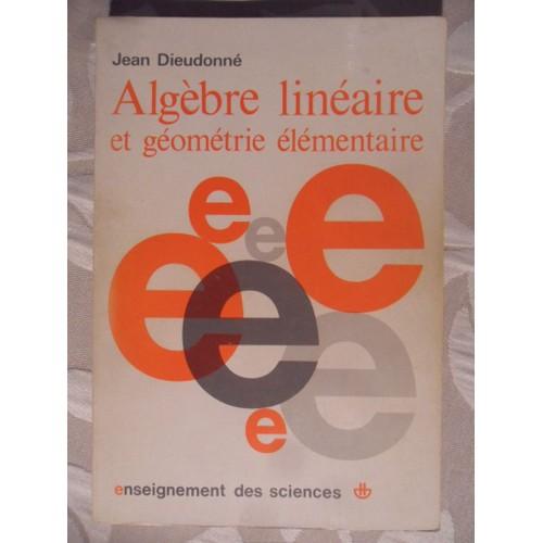algebre lineaire et geometrie elementaire deuxieme edition corrigee
