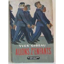 Yves Gibeau, Allons z'enfants... Allons-z-enfants-de-yves-gibeau-956509244_ML
