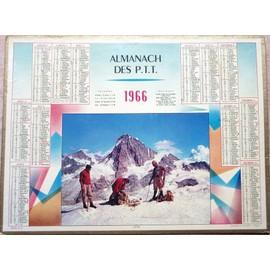 Almanach Calendrier Ptt - 1966 - Alpinisme - Cimes