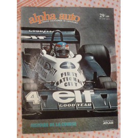 Alpha Auto N�29 / 189 -1978-Grande Encyclop�die De L'automobile-Histoire De La Course-Patrick Depailler Sur Tyrrell Au Gp De Monaco 1977-Spencer Smith/Orbis- National Motor Imperial War Museum