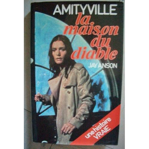 Amityville la maison du diable de jay anson priceminister for Amityville la maison du diable livre