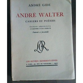 Andre Walter Cahiers Et Poesies de Gide Andre
