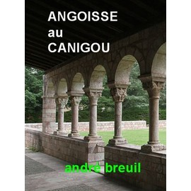 Angoisse Au Canigou de ANDRE BREUIL