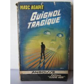 Marc Agapit - Guignol tragique Angoisse-n-105-guignol-tragique-de-marc-agapit-902030780_ML