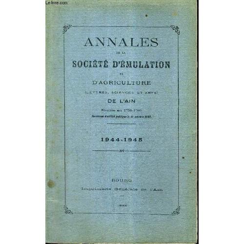 Annales de la societe d 39 emulation et d 39 agriculture de l 39 ain 1944 1945 f licien proust jean - Chambre agriculture de l ain ...