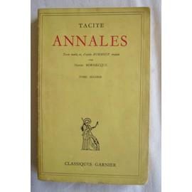 Annales ( Texte �tabli, Et , D'apr�s Burnouf, Traduit Par Henri Bornecque T2 ) de Tacite