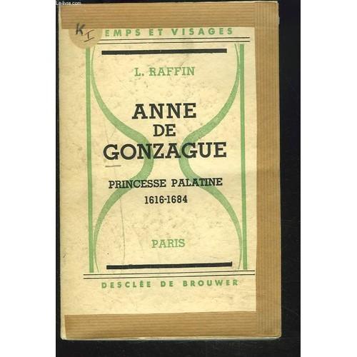 GonzaguePrincesse Anne De 1684 1616 Palatine Xwkn08OP