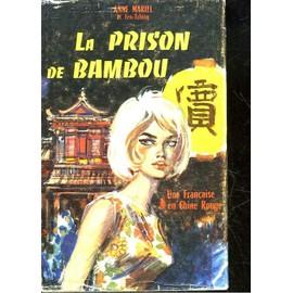 La Prison De Bambou de Anne-Mariel