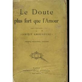Le Doute Plus Fort Que L'amour de Anonyme.