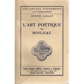 L'art Poetique De Boileau de Antoine Albalat