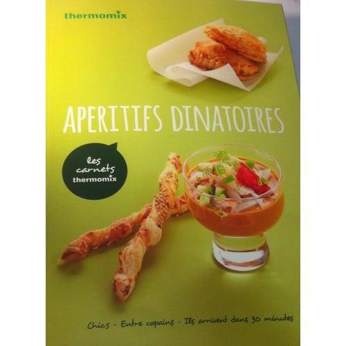 Aperitifs dinatoires de thermomix format broch - Livres de cuisine thermomix ...