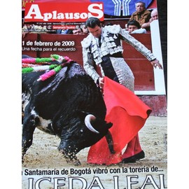 Aplausos, Semanario Taurino (Hebdomadaire Des Corridas, Valencia, Espagne) N� 1637 : La Santamaria De Bogota Vibro Con La Toreria De ... Uceda Leal