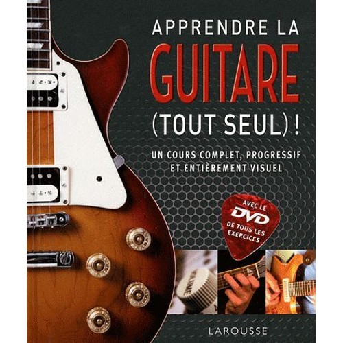 apprendre la guitare tout seul 1dvd de larousse. Black Bedroom Furniture Sets. Home Design Ideas