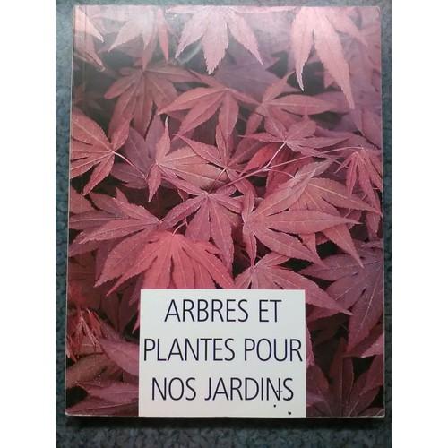 arbres et plantes pour nos jardins