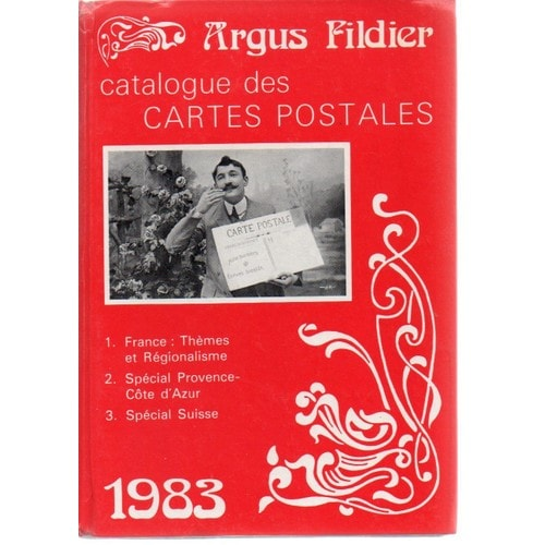 argus fildier catalogue cartes postales sp cial suisse cote d 39 azur provence 1983 de andr fildier. Black Bedroom Furniture Sets. Home Design Ideas