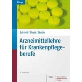 Hartmeier, C: Arzneimittellehre F�r Krankenpflegeberufe