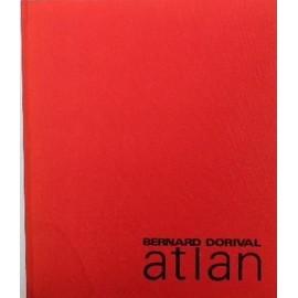 Atlan, Essai De Biographie Artistique de Dorival Bernard