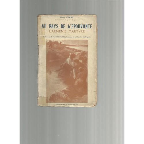 https://pmcdn.priceminister.com/photo/au-pays-de-l-epouvante-l-armenie-martyre-preface-de-paul-deschanel-de-barby-henry-8206-1006545353_L.jpg