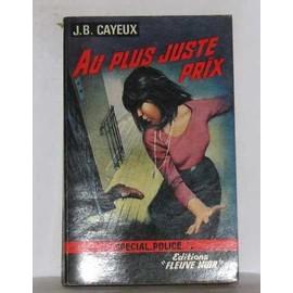 Au Plus Juste Prix de j.b. cayeux