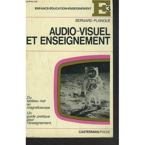 audio visuel et enseignement  du tableau noir au