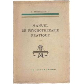 Manuel De Psychotherapie Pratique de Austregesilo