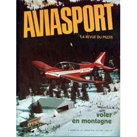 Aviasport N° 250 Du 01/03/1975 - J. Eyquem - Altiports Et Altisurfaces Par Lizere - Air-Alpes - Piper Pa 31 T Cheyenne - Cap 10 Du Castellet - Limoges - Coupe Federale 74 - Le Janus - Bailleau 75 - J. Dubourg.