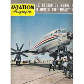 Aviation Magazine N� 279 : Le Record Du Monde De G Muselli Sur Le