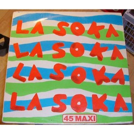 Ba Moi La Soka ( Laurent Rossi ) - La Soka