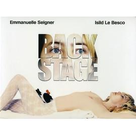 Backstage, Dossier De Presse, Emmanuelle Bercot, Emmanuelle Seigner, Isild Le Besco, No�mie Lvovsky