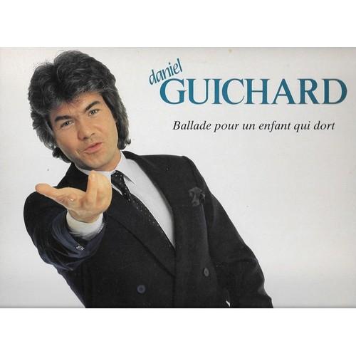 Daniel Guichard - Ballade Pour Un Enfant Qui Dort