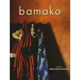 Bamako, Dossier De Presse, De Abderrahmane Sissako Avec A�ssa Ma�ga, Ti�coura Traor�