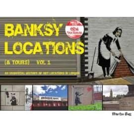 Banksy Locations (& Tours) de Martin Bull