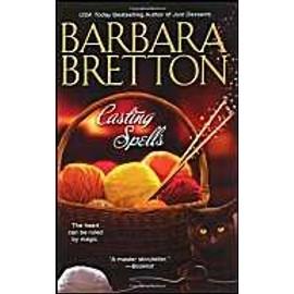 Casting Spells de Barbara Bretton