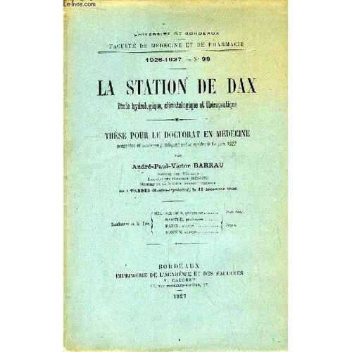 634fdb27259 barrau-andre -paul-victor-la-station-de-dax-etude-hydrologique-climatologique-et-therapeutique-these-pour-le-doctorat-en-medecine-n-99-livre-ancien-  ...