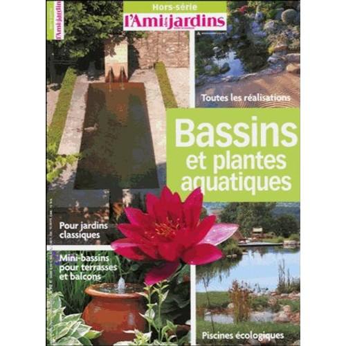 Bassins et plantes aquatiques de l 39 ami des jardins format broch - Code avantage plantes et jardins ...