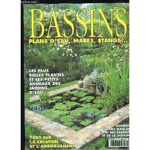 Bassins plans d 39 eau mares etangs les plus belles plantes et les petits animaux des - Code avantage plantes et jardins ...