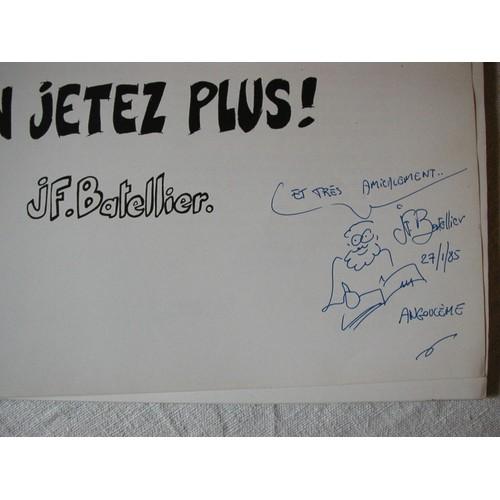 N\'en Jetez Plus ! N\'en Jetez Plus ! de BATELLIER J F - Rakuten