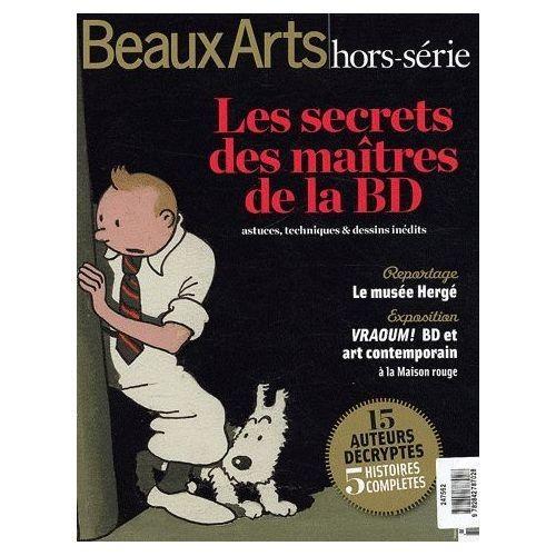 beaux arts magazine hors s rie les secrets des ma tres de la bd reportage le mus e. Black Bedroom Furniture Sets. Home Design Ideas