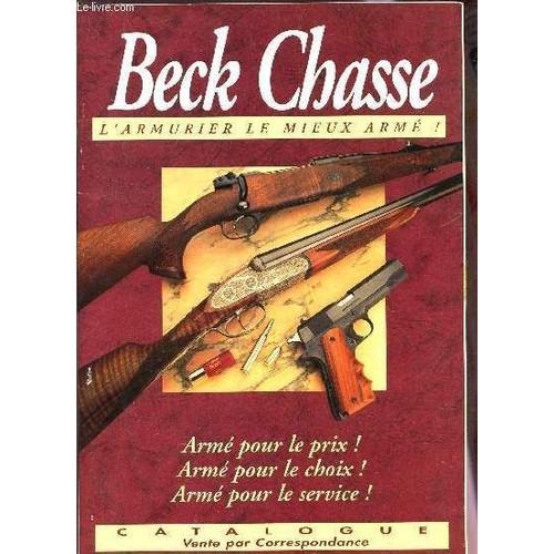 Beck chasse l 39 armurier le mieux arme catalogue cente for Catalogue de jardinage par correspondance