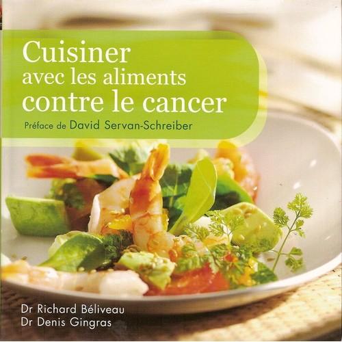 Cuisiner avec les aliments contre le cancer de b liveau - Cuisiner avec les aliments contre le cancer pdf ...