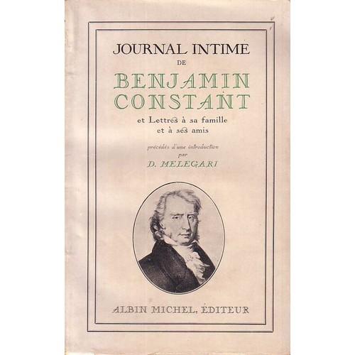 journal intime de benjamin constant et lettres sa famille et ses amis. Black Bedroom Furniture Sets. Home Design Ideas