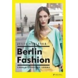 Berlin Fashion de Julia Stelzner