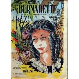 Bernadette N� 94 Du 13/04/1958 - Aujourd+�Hui Commence Un Grand Roman - Maie-Cai De Brigitte Mhey - Pour Nadette - Un Costume Pyreneen Par Mesange.