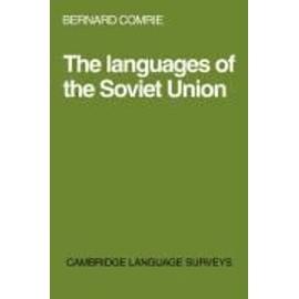 Languages Of The Soviet Union de Bernard Comrie
