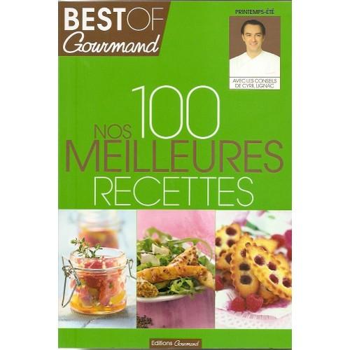 Best of gourmand nos 100 meilleures recettes de cyril lignac - Cyril lignac livre de cuisine ...