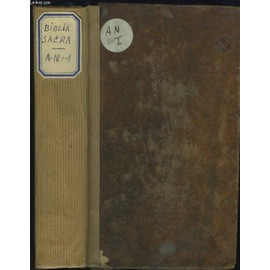 Biblia Sacra Vulgatae Editionis Sixti V. Pont. M. Jussu Recognita, Et Clementis Viii. de COLLECTIF